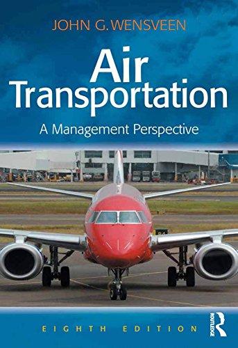 Air Transportation: A Management Perspective eBook: John G  Wensveen