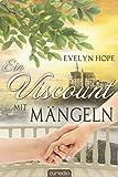 Ein Viscount mit Mängeln (Romantic Moments 2)