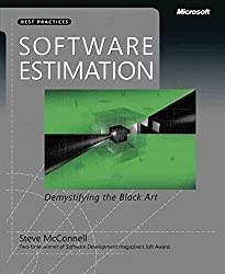 [(Software Estimation : Demystifying the Black Art)] [By (author) Steven C. McConnell] published on (March, 2006)