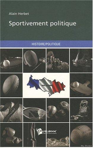 Sportivement Politique par HERBET Alain
