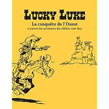 Coffret Lucky Luke - La conquête de l'Ouest à travers les aventures du célèbre cow-boy