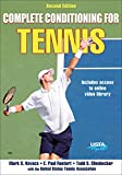 Complete Conditioning for Tennis, 2nd Edition (Complete Conditioning for Sports)