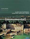 Monumental 2019-1 - La pierre dans l'architecture : conversation, restauration, création