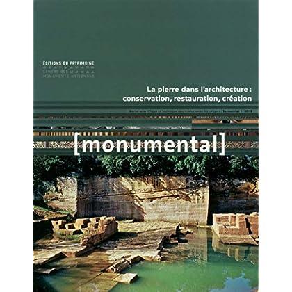 Monumental 2019-1 : La pierre dans l'architecture : conversation, restauration, création