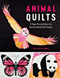 Animal Quilts: 12 Stunning Paper Pieced Animal Quilts