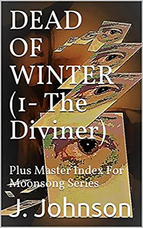 DEAD OF WINTER (1- The Diviner): Plus Master Index For