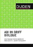 Abi im Griff - Topthemen Biologie: Mach dich fit - Schritt für Schritt - Wilfried Probst