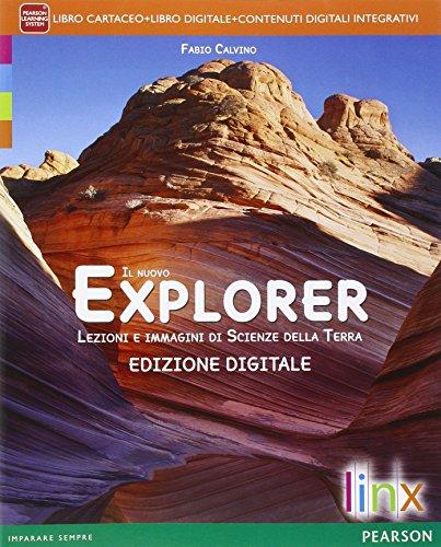 Nuovo explorer. Per le Scuole superiori. Con e-book. Con espansione online