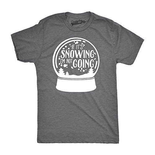Crazy Dog Tshirts - Mens If It's Snowing I'm Not Going Funny Snowglobe Winter Skiing T Shirt (Grey) XL - Camiseta Divertidas