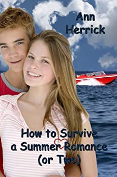 How to Survive a Summer Romance (or Two) by [Herrick, Ann]