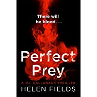 Perfect Prey: The twisty new crime thriller that will keep you up all night (A DI Callanach Thriller, Book 2)