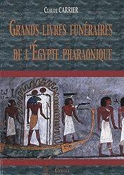 Grands livres funéraires de l'Egypte pharaonique