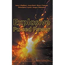 Explosive Pulsed Power by Larry L. Altgilbers (2010-12-17)