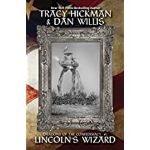 Lincoln's Wizard: Dragons of the Confederacy Book 1