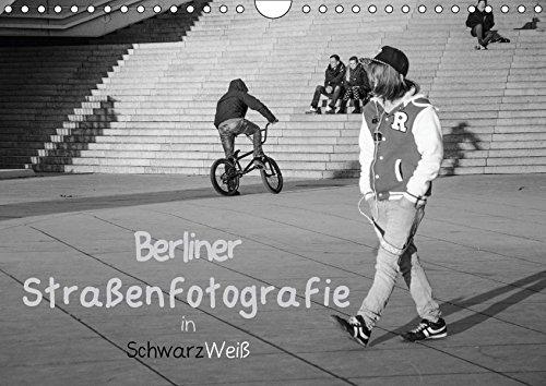 Berliner Straßenfotografie / Geburtstagskalender (Wandkalender 2018 DIN A4 quer): Eindringliche und bewegende Bilder in schwarzweiß zeigen das ... 14 ... [Kalender] [Apr 01, 2017] Drews, Marianne