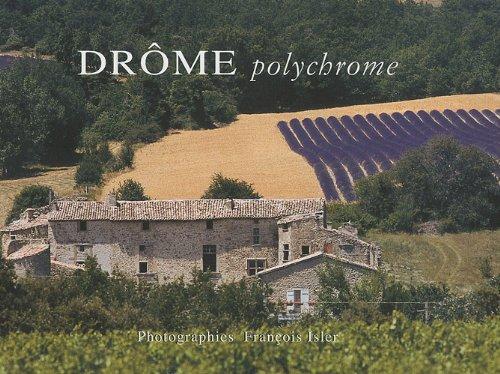 DROME POLYCHROME par JEAN DELUC