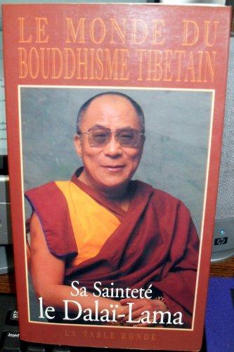 Le Monde du bouddhisme tibtain