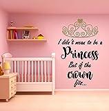 I didn't mean to be a Princess but if the crown fits... Citation, autocollant de mur d'art de vinyle, mural, décalque. Maison, décor mural. Chambre d'enfant, salle de jeux, décor de pépinière. Tiara. Option de couleur Duel