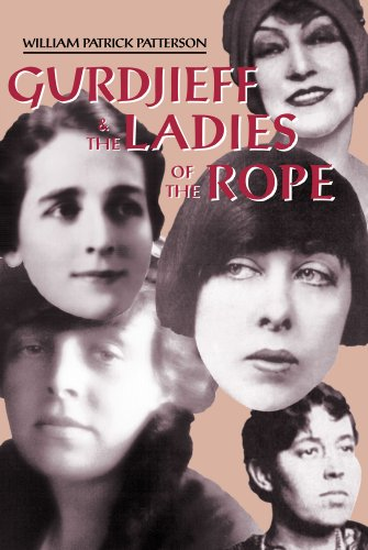 gurdjieff-the-ladies-of-the-rope-gurdjieffs-special-left-bank-womens-group-english-edition