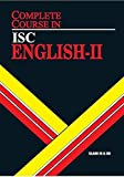 ISC Complete Course English Paper II- XI and XII