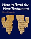 How to Read the New Testament