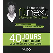 La méthode Fitnext d'Erwann Menthéour