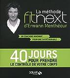 La méthode Fitnext d'Erwann Menthéour - Solar - 31/03/2011