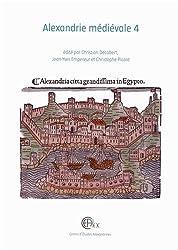 Alexandrie médiévale : Tome 4