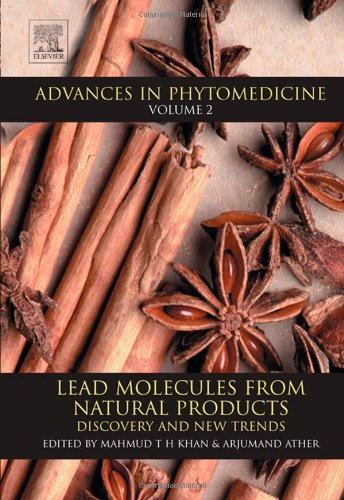 Lead Molecules from Natural Products: Discovery and New Trends (Advances in Phytomedicine)