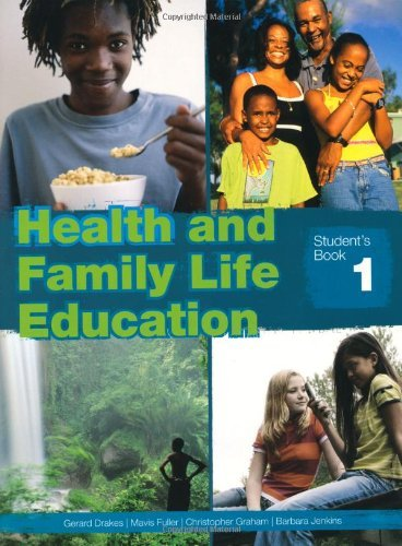 Health and Family Life Education: Student's Book 1 by Gerard Drakes (2009-05-29)