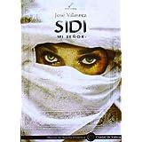 Sidi: Mi Señor