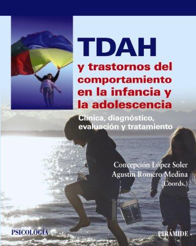 Portada del libro TDAH y trastornos del comportamiento en la infancia y la adolescencia: Clínica, diagnóstico, evaluación y tratamiento (Psicología)