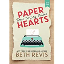 Paper Hearts, Volume 1: Some Writing Advice