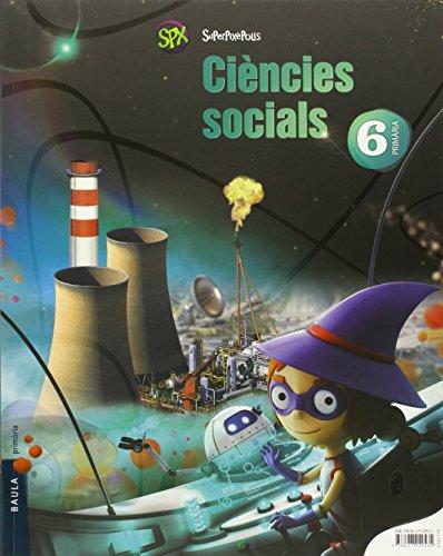 Ciències socials 6è primària superpixèpolis la (projecte superpixèpolis)