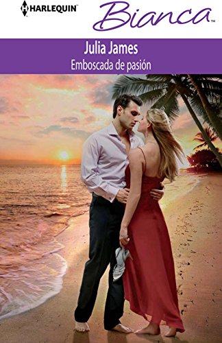 Emboscada de pasión (Bianca) por Julia James