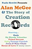 Alan McGee and The Story of Creation Records (English Edition)