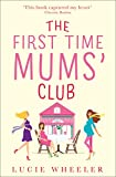 The First Time Mums' Club