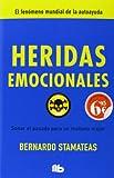 Heridas emocionales (B DE BOLSILLO)