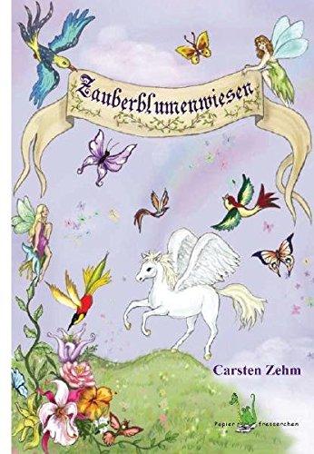 Zauberblumenwiesen - Märchen, Erzählung, Kurzgeschichte, Feen, Zwerge, Grimm, Brüder Grimm, Fairytale,