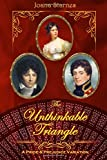 The Unthinkable Triangle: ~ A Pride and Prejudice Variation ~