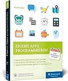 Eigene Apps programmieren: Schritt für Schritt mit LiveCode zur eigenen App – für Windows, Mac, iOS und Android.