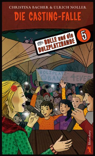 Bolle und die Bolzplatzbande 05. Die Casting-Falle