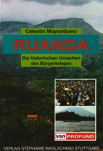 Ruanda: Die historischen Ursachen des Bürgerkrieges (vsn Profund)