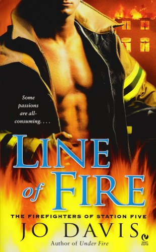 Line of Fire (Firefighters of Station Five)