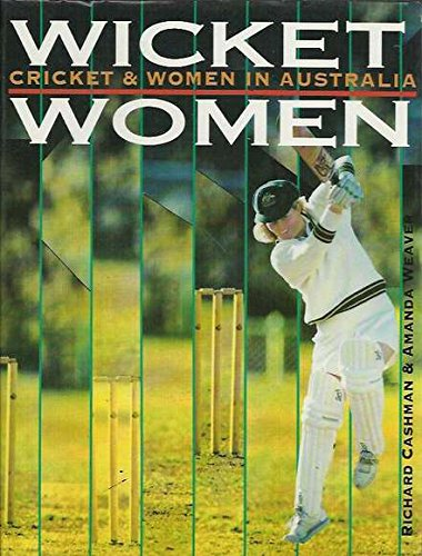 Wicket Women: Cricket & Women in Australia