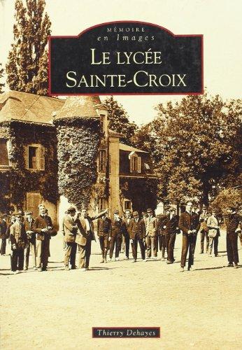 Le Lycee Sainte-Croix