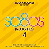 so80s (So Eighties) Volume 4 - Pres. By Blank & Jones