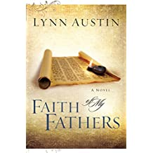 Faith of My Fathers (Chronicles of the Kings Book #4): Volume 4