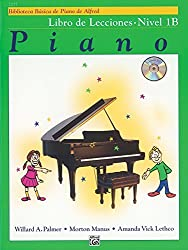 Alfred's Basic Piano Library Lesson Book, Bk 1B: Spanish Language Edition, Book & CD (Spanish Edition) by Willard A. Palmer (2005-07-01)