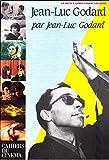 Jean-Luc Godard par Jean-Luc Godard, Cahiers du Cinéma, La vie vécue avant...
